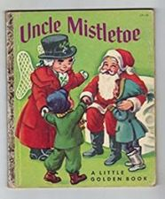 Uncle Mistletoe Golden Book, 1953